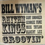 CD - Bill Wyman's Rhythm Kings - Groovin'