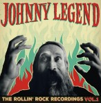CD - Johnny Legend - The Rollin Rock Recordings