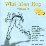 CD - VA - Wild Men Bop Vol. 3