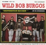 CD - Wild Bob Burgos - Destination Rockin'