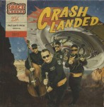 10inch - Space Cadets - Crash Landed...