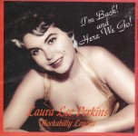 CD - Laura Lee Perkins - I' m Back And Here We Go
