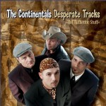 CD - Continentals - Desperate Tracks