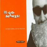 LP - Sir Bald Diddley & His Wig-Outs - Pie-Go-Mania!