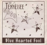 Single - Tennessee Boys - Blue Hearted Fool
