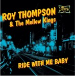 10inch - Roy Thompson & The Mellow Kings - Ride With Me Baby