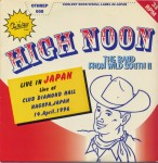 Single - High Noon - Live In Japan