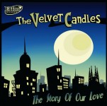 CD - Velvet Candles - The Story Of Our Love
