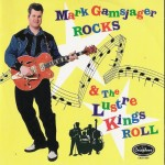 CD - Lustre Kings - Mark Gamsjager Rocks & The Lustre Kings Rol