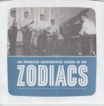 Single - Zodiacs - The Primitive Sounds Of The Zodiacs