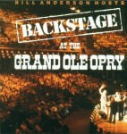 CD - Bill Anderson - Backstage At The Grand Ole Opry