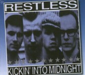 CD - Restless - Kickin' Into Midnight