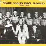 CD - Spade Cooley Big Band 1950-1952
