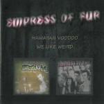 CD - Empress Of Fur - Hawaiian Voodoo & We...