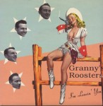 Single - Granny's Roosters - I'm Leavin' You
