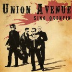 CD - Union Avenue - Sing Quentin