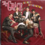 CD - TT Grace - Let Me In, Let's Rock'n'Roll