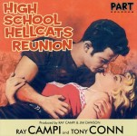 CD - Ray Campi - High School Hellcats Reunion