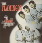 LP - Flamingos - The Chess Sessions