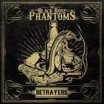 LP - Black Rose Phantoms - Betrayers