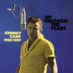 CD - Johnny Cash - Up Through The Years, 1955-57
