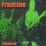 CD - Francine - Fullahead