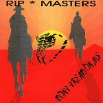 CD - Rip Masters - Dont Treat On Me