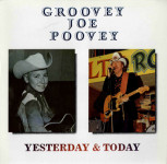LP - Groovey Joe Poovey - Yesterday and Today