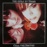 LP - The Girls At Dawn - Call The Doctor