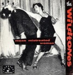 Single - Wildtones - Mean Mistreated Woman