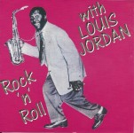 CD - Louis Jordan - Rock 'n' Roll with Louis Jordan