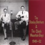 CD - Stanley Brothers - 1949-1952