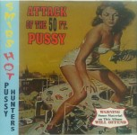 CD - Smirs Hot Pussy Hunters - Attack Of The 50FT. Pussy