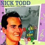 CD - Nick Todd - Rockin' At The Hop