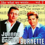 CD - Burnette Bros & Others - Like What We Wrote Vol. 2