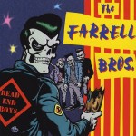 CD - Farrell Bros - Dead End Boys