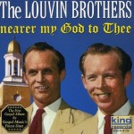 CD - Louvin Brothers - Nearer My God To Thee