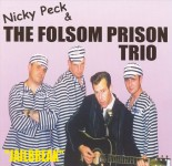 CD - Nicky Peck & The Folsom Prison Trio - Jailbreak