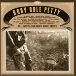 CD - Andy Dale Petty - All God's Children Have Shoes