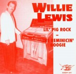 Single - Willie Lewis - Lil'Pig Rock Reminicin'Boogie