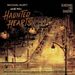 Single - Michael Hurtt & The Haunted Hearts