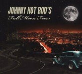 CD - Johnny Hot Rod's - Full Moon Fever