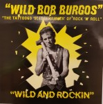 LP - Wild Bob Burgos - Wild And Rockin