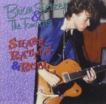 CD - Brian Setzer & The ToMc ats - Early Live Recordings - Shake