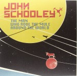 LP - John Schooley - The Man Who Rode The Mule Around The World