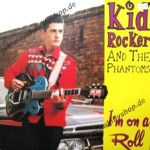 LP - Kid Rocker & The Phantoms - I'm On A Roll