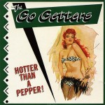 CD - Go Getters - Hotter than A Pepper