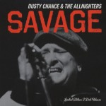 CD-2 - Dusty Chance & The Allnighters - Savage