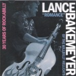 "CD-2 - Lance ""Romance"" Bakemeyer - 30 Years Of Rockabilly"