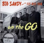 LP - Big Sandy & His Fly-Rite Boys - On The Go